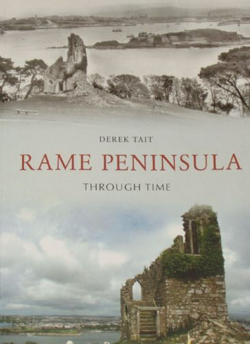 Rame Peninsula Through Time, by Derek Tait